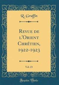 Revue de l'Orient Chrétien, 1922-1923, Vol. 23 (Classic Reprint)