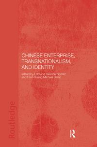 Chinese Enterprise, Transnationalism and Identity