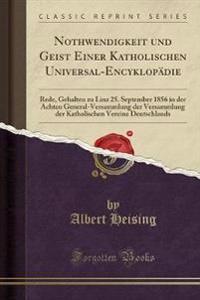 Nothwendigkeit und Geist Einer Katholischen Universal-Encyklopädie