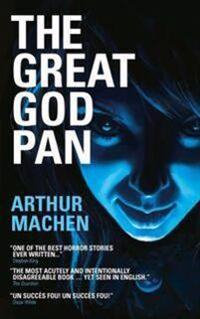 The Great God Pan/The Shining Pyramid/The White People