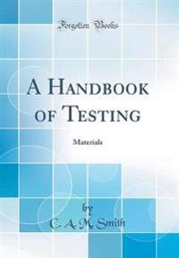 A Handbook of Testing