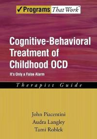 Cognitive-Behavioral Treatment of Childhood OCD