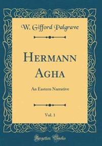 Hermann Agha, Vol. 1
