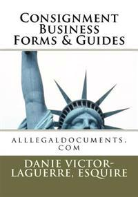 Consignment Business Forms & Guides: Alllegaldocuments.com