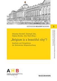 """Belgium is a beautiful city""?"