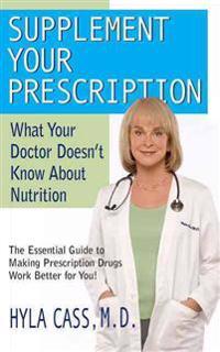 Supplement Your Prescription