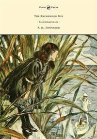The Brushwood Boy - Illustrated by F. H. Townsend