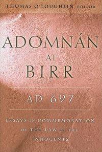 Adomnan at Birr, Ad 697