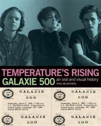 Temperature's Rising: Galaxie 500