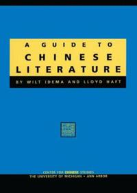 Guide to Chinese Literature