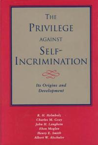 The Privilege Against Self-Incrimination