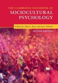 The Cambridge Handbook of Sociocultural Psychology