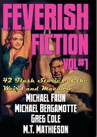 Feverish fiction. Vol 1