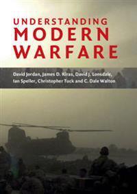 Understanding Modern Warfare