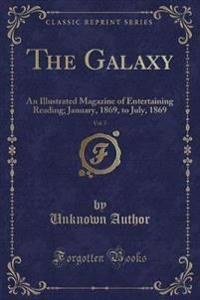 The Galaxy, Vol. 7