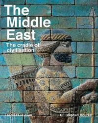 Middle east - the cradle of civilization