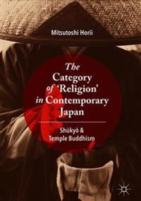 The Category of `Religion' in Contemporary Japan