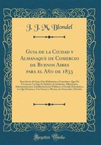 Guia de la Ciudad y Almanaque de Comercio de Buenos Aires para el Año de 1833