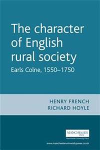 The Character of English Rural Society