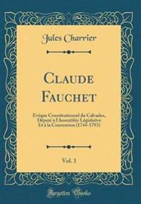 Claude Fauchet, Vol. 1