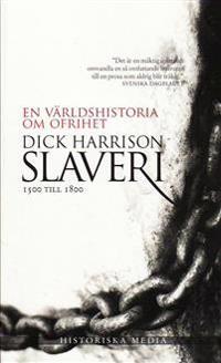 Slaveri : 1500 till 1800