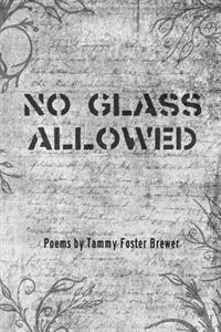 No Glass Allowed