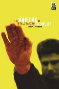 The Making of Totalitarian Thought
