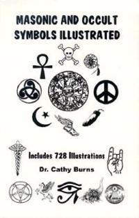 Masonic and Occult Symbols Illustrated