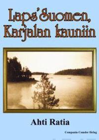 Laps' Suomen, Karjalan kauniin