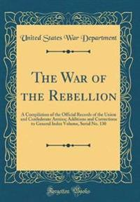 The War of the Rebellion