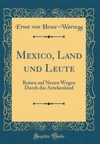 Mexico, Land und Leute