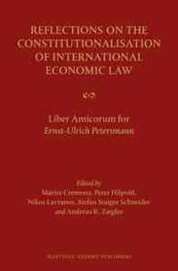 Reflections on the Constitutionalisation of International Economic Law