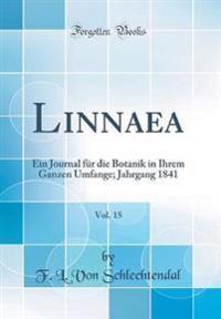 Linnaea, Vol. 15