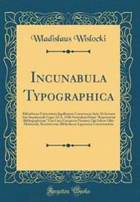Incunabula Typographica