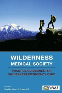 Wilderness Medical Society Practice Guidelines