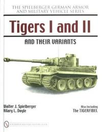 Tigers I and II and their Variants
