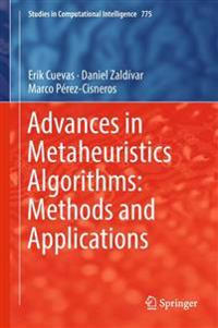 Advances in Metaheuristics Algorithms
