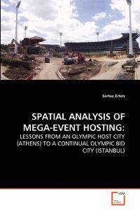 Spatial Analysis of Mega-Event Hosting