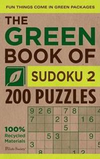 The Green Book of Sudoku 2: 200 Puzzles