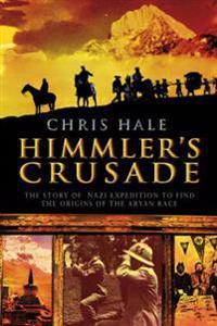 Himmler's Crusade