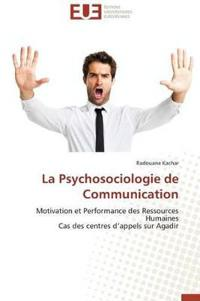 La Psychosociologie de Communication