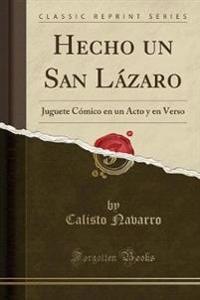 Hecho un San Lázaro