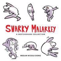 Sharky Malarkey
