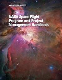 NASA Space Flight Program and Project Management Handbook