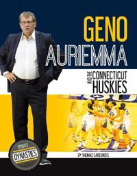 Geno Auriemma and the Connecticut Huskies