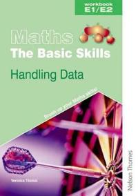 Maths the Basic Skills Handling Data Workbook E1/E2