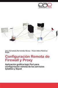 Configuracion Remota de Firewall y Proxy