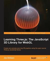 Learning Three.js the Javascript 3d Library for Webgl
