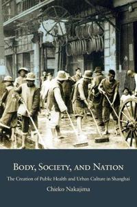 Body, Society, and Nation