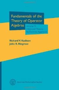 Fundamentals of the Theory of Operator Algebras, Volume IV